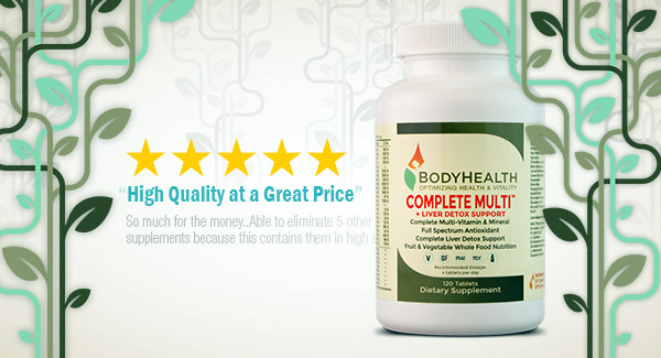 BodyHealth's Complete Multi + Liver Detox Support - most comprehensive source of nutritional vitamins